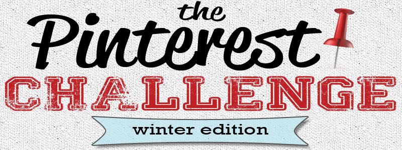 Pinterest Challenge Winter 2013