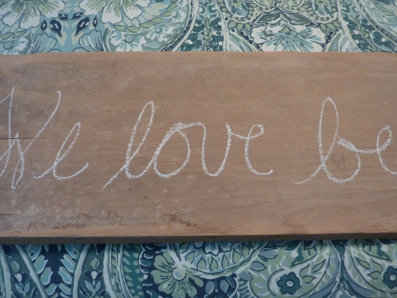 rustic barn wood sign--chalk markings
